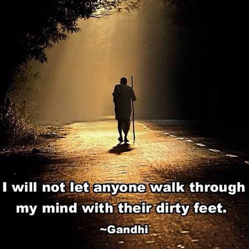 Mahatma-Gandhi-Quotes-Walk-In-My-Mind-Dirty-Feet